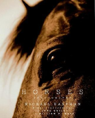 Horses: Photographs by Eastman, Michael