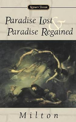 Paradise Lost and Paradise Regained (Signet Classic Poetry) by Milton, John