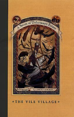 The Vile Village Bk. 7 by Lemony Snicket HB $9.95 Unfortuate Events n