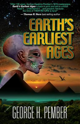Earth's Earliest Ages and Their Connection with Modern Spiritualism and Theosoph