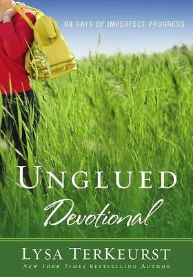Unglued Devotional: 60 Days of Imperfect Progress, TerKeurst, Lysa, Acceptable B