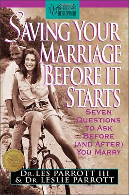 Saving Your Marriage Before It Starts: Seven Questions to Ask Before (and After)