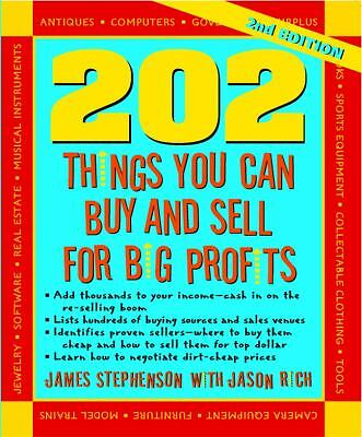 202 Things You Can Buy and Sell for Big Profits (202 Things You Can Buy & Sell