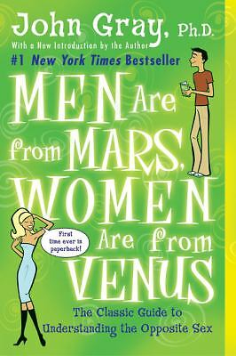 Men Are from Mars, Women Are from Venus: The Classic Guide to Understanding the
