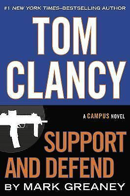 Tom Clancy Support and Defend (A Campus Novel) by Greaney, Mark
