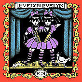 Evelyn Evelyn by