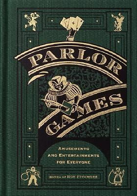 Parlor Games: Amusements and Entertainment for Everyone, , Acceptable Book