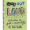 Living Out Loud, Keri (Author/Illustrator) Smith, Good Book