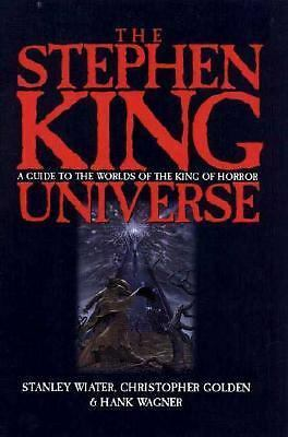 The Stephen King Universe, Wagner, Hank, Golden, Christopher, Wiater, Stanley, G