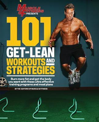101 Get-Lean Workouts and Strategies (101 Workouts) by Muscle & Fitness
