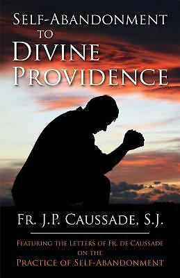 Self-Abandonment to Divine Providence, Father Jean-Pierre de Caussade, Acceptabl