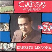 Cuban Originals, Lecuona, Ernesto, Good Original recording remastered