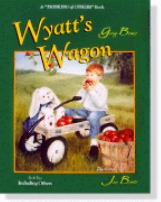 Wyatt's Wagon (Thinking of Others), Gary Bower, Good Book