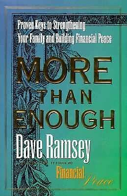 Dave Ramsey MORE THAN ENOUGH keys to Strengthening your Family and Financial Pea