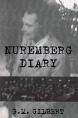 Nuremberg Diary, G. M. Gilbert, Good Book
