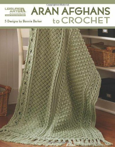 Aran Afghans to Crochet (Leisure Arts #4948), Bonnie Marie Barker, Good Book