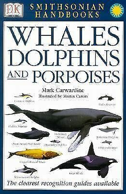 Whales, Dolphins and Porpoises by Carwardine, Mark