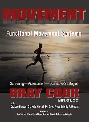 Movement Functional Movement Systems: Screening, Assessment, Corrective Strategi
