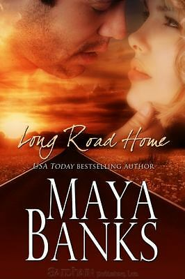 Long Road Home, Maya Banks, Acceptable Book