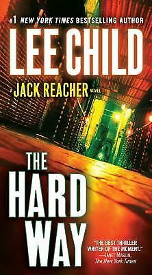 The Hard Way: A Reacher Novel (Jack Reacher Novels), Lee Child, Good Book