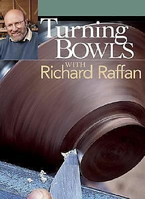 Turning Bowls with Richard Raffan by Raffan, Richard