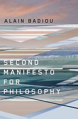 Second Manifesto for Philosophy, Badiou, Alain, Acceptable Book