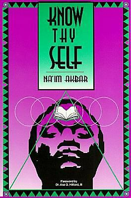 Know Thyself by Na'im Akbar