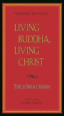 Living Buddha, Living Christ, Thich Nhat Hanh, Good Book