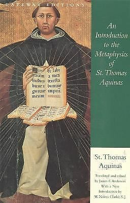 An Introduction to the Metaphysics of St. Thomas Aquinas by Aquinas, Saint Thom