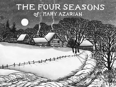 The Four Seasons of Mary Azarian by Mary Azarian