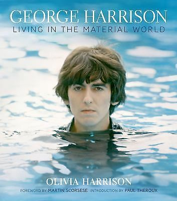 George Harrison: Living in the Material World by Harrison, Olivia