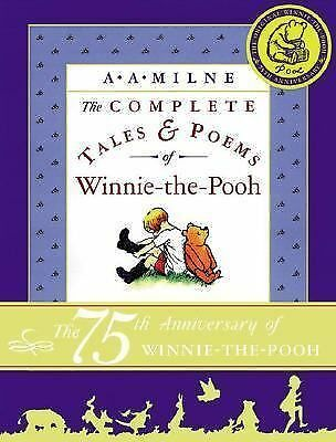 The Complete Tales and Poems of Winnie-the-Pooh by Milne, A. A.
