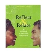Reflect and Relate: An Introduction to Interpersonal Communication, McCornack, S