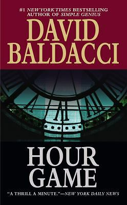 Hour Game by David Baldacci (2005, Paperback)