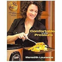 Blue Jean Chef: Comfortable Under Pressure by Laurence, Meredith