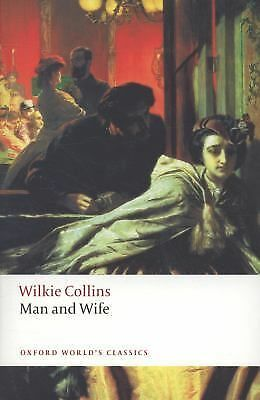 Man and Wife (Oxford World's Classics) by Collins, Wilkie