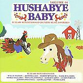 Lullaby Country Music 4, Hushabye Baby, Excellent
