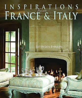 Inspirations from France & Italy by Phillips, Betty Lou