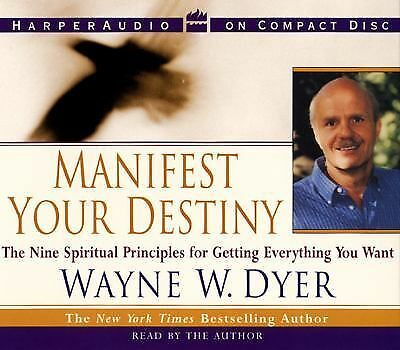 Manifest Your Destiny : The Nine Spiritual Principles for Getting Everything..CD