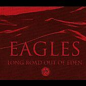 Long Road Out Of Eden (Deluxe Edition) [Digipak] by Eagles (CD, Nov-2007, 2...