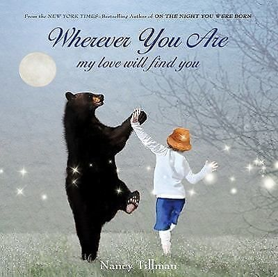 Wherever You Are: My Love Will Find You by Tillman, Nancy