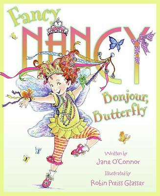 Fancy Nancy: Bonjour, Butterfly, Jane O'connor, Good Book