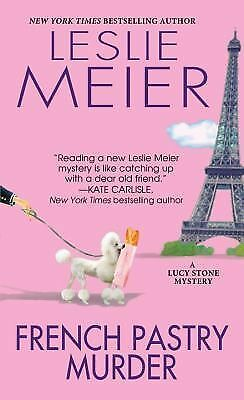French Pastry Murder (A Lucy Stone Mystery) by Meier, Leslie