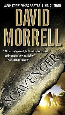 Scavenger by David Morrell (2008, Paperback)