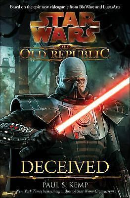 Deceived (Star Wars: The Old Republic, Vol. 2) by Kemp, Paul S.