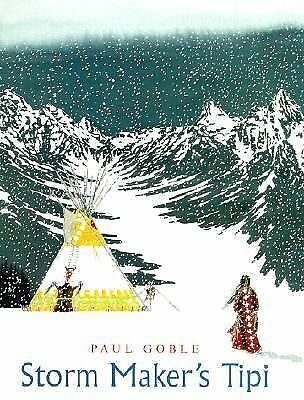 Storm Maker's Tipi by Goble, Paul