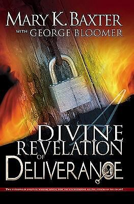 Divine Revelation Of Deliverance by Mary Baxter