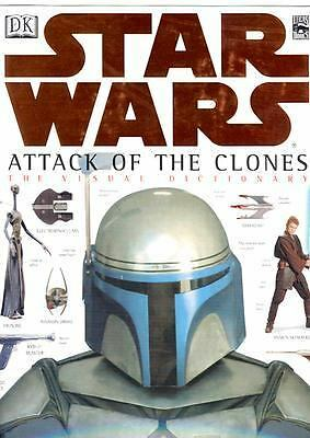 The Visual Dictionary of Star Wars, Episode II - Attack of the Clones, David Wes