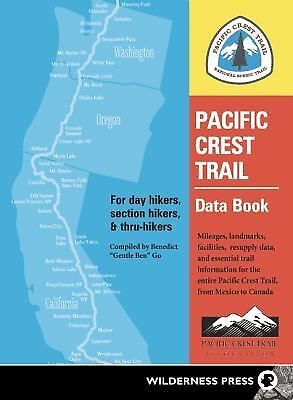 Pacific Crest Trail Data Book: Mileages, Landmarks, Facilities, Resupply Data, a