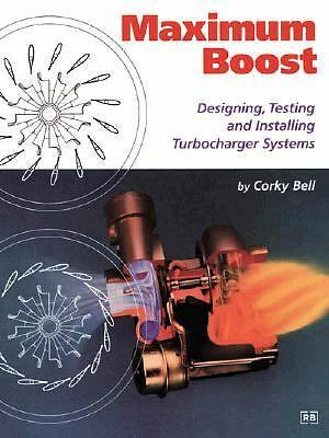Maximum Boost: Designing, Testing and Installing Turbocharger Systems Engineeri